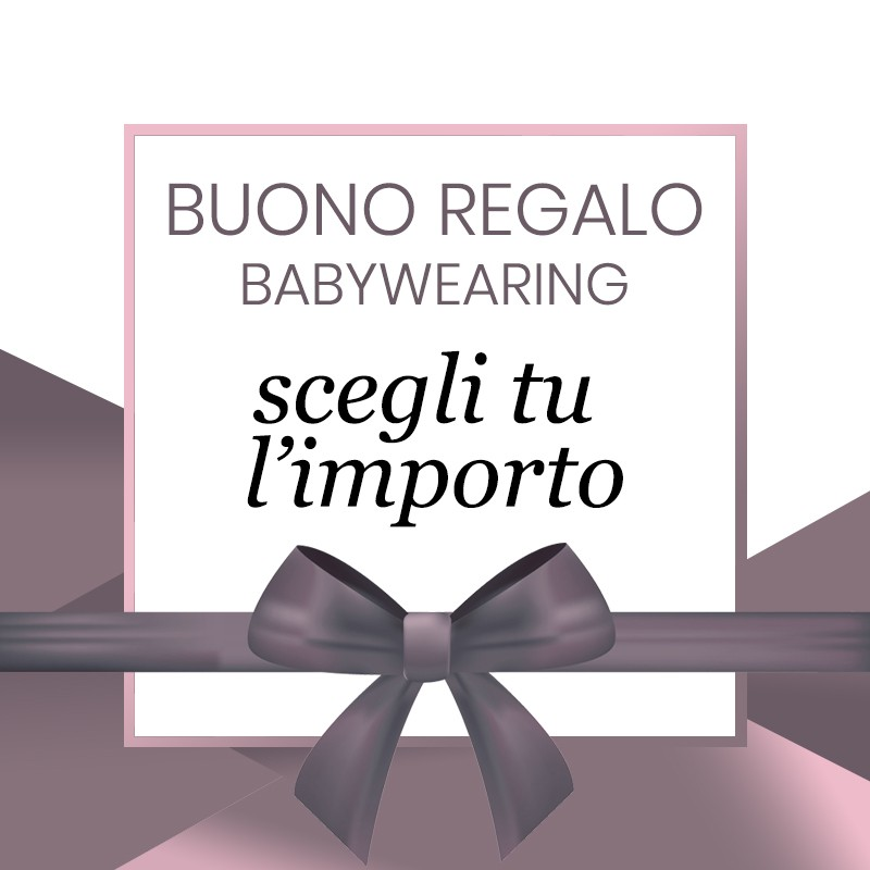 Buono Regalo Babywearing...